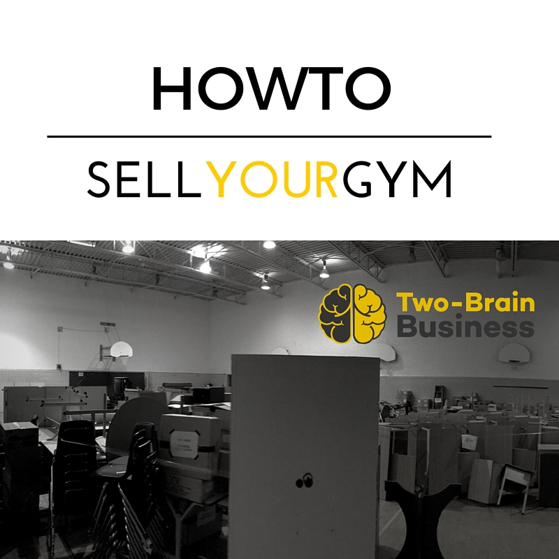 Episode 19: How To Sell Your Gym