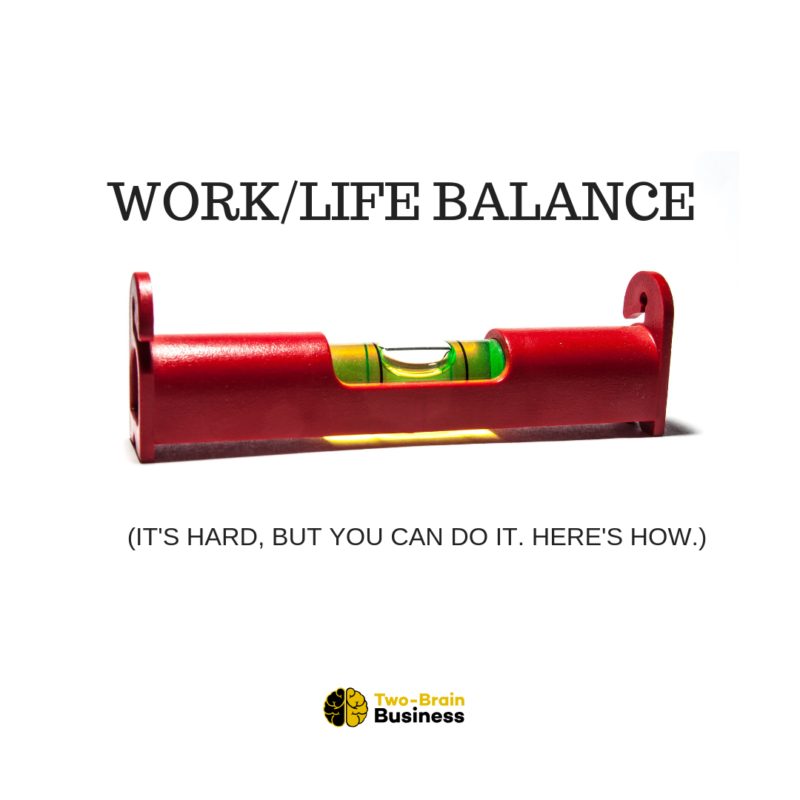 Achieving Work + Life Balance