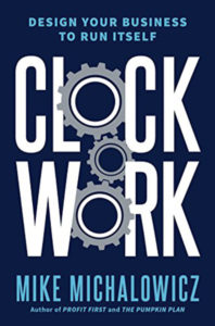 """The cover of the book """"Clockwork"""" by Mike Michalowicz."""